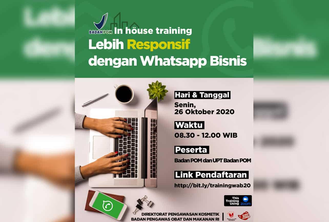 BPOM, 26 Oktober 2020, Lebih Resonsif Dengan WhatsApp Business