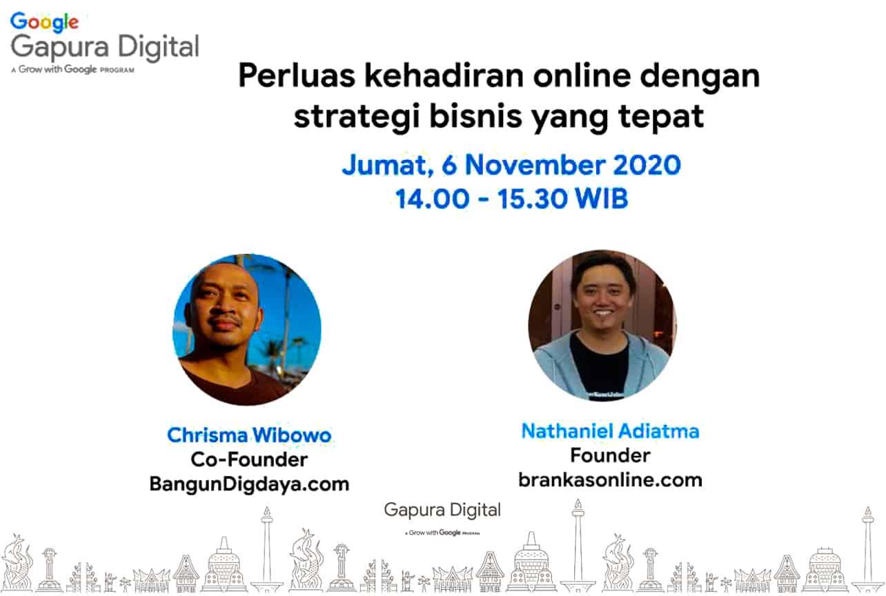 Gapura Digital, 6 November 2020, Perluas Kehadiran Online Dengan Strategi Bisnis Yang Tepat