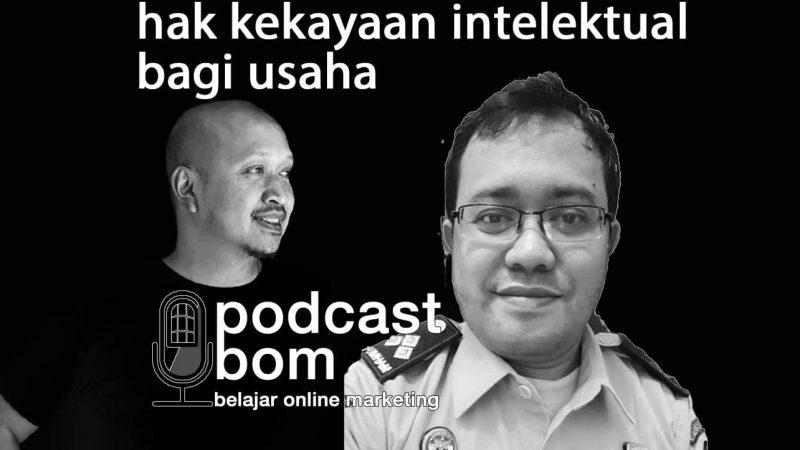 Podcast: Bincang Ringan Tentang Hak Kekayaan Intelektual Bagi Usaha Anda